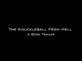 The Knuckleball From Hell