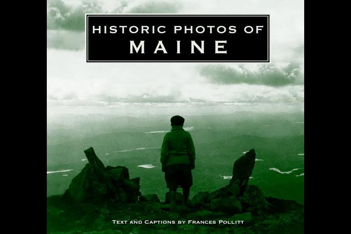 Historic Photos of Maine