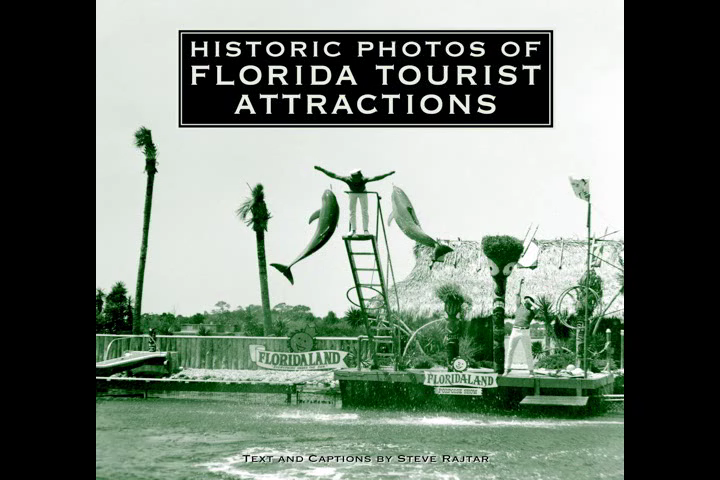 Historic Photos of Florida's Earliest Tourist Attractions