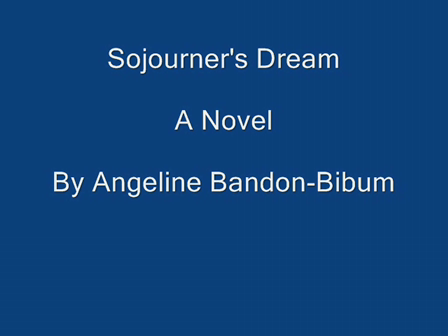 Sojourner's Dream, A Novel    Book Trailer 1