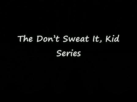 Book Video Trailer: Don't Sweat It Kid Series - By Dr. Joyce W. Teal