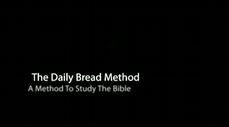 Learn The Daily Bread Bible Study Method