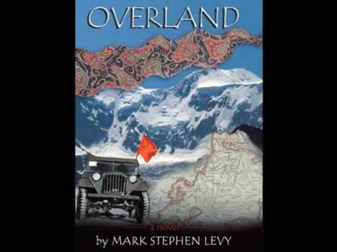Overland: Romantic Adventure by Mark Stephen Levy