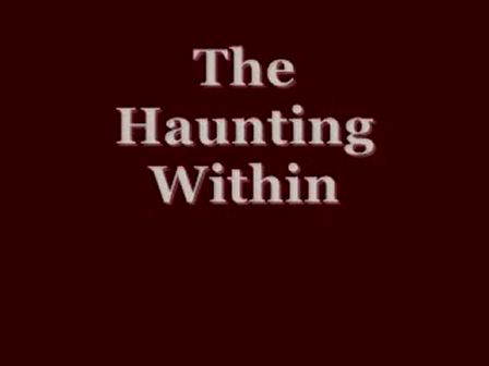 The Haunting Within - Scene Excerpt - BIG HENRY 911