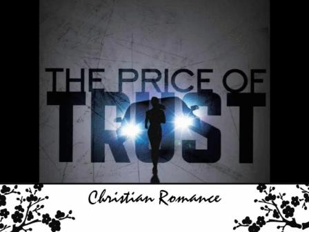 The Price of Trust Book Trailer