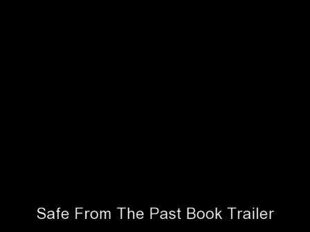 Safe From The Past Book Trailer Video