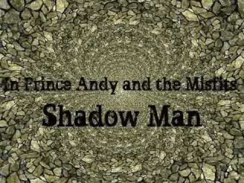 Prince Andy and the Misfits, Shadow Man Official Book Trailer