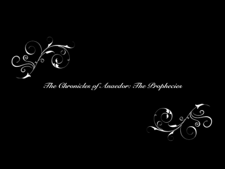 The Chronicles of Anaedor:  The Prophecies ~ Book Trailer 1