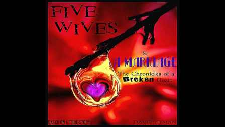 Five Wives & A Marriage