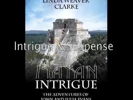 Mayan Intrigue Book Trailer