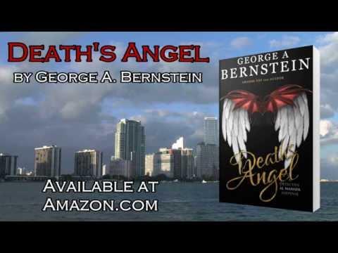 Book Video Trailer: Death's Angel by George A. Bernstein