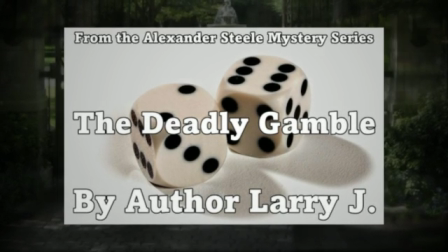 The Deadly Gamble - A free short story