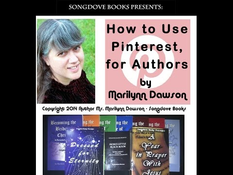 Songdove Books Presents: Pinterest For Authors