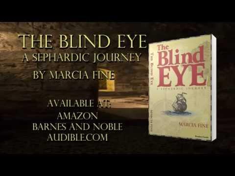 Book Video Trailer: The Blind Eye A Sephardic Journey by Marcia Fine