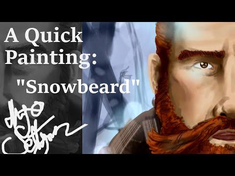 "A Quick Painting: ""Snowbeard"""