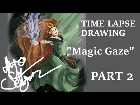 "[TIME LAPSE DRAWING] ""Magic Gaze"" - PART 2 (of 2)"