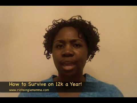 How to Survive on 12k a Year!