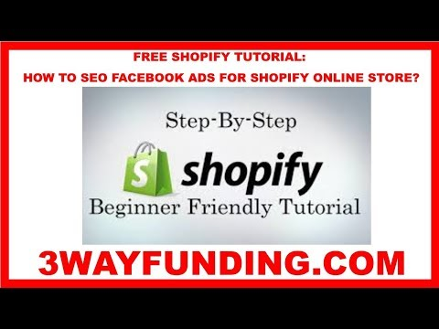 Shopify tutorial how to seo facebook ads for shopify online store