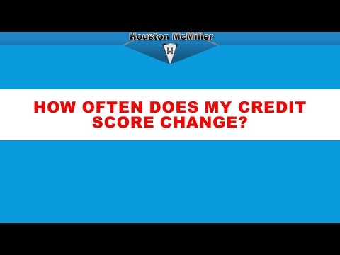 How often does my credit score change? www.3wayfunding.com