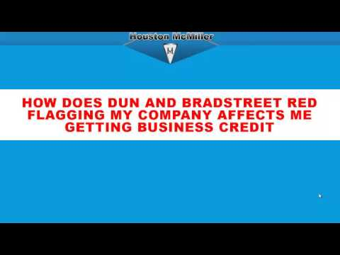 How does Dun and Bradstreet Affect My Business Credit? www.3wayfunding.com