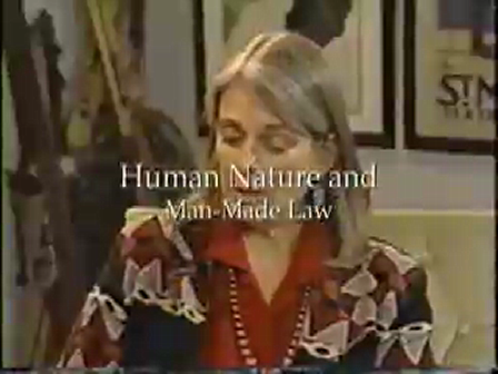Human Nature & Man-Made Law  Part 3 of 3