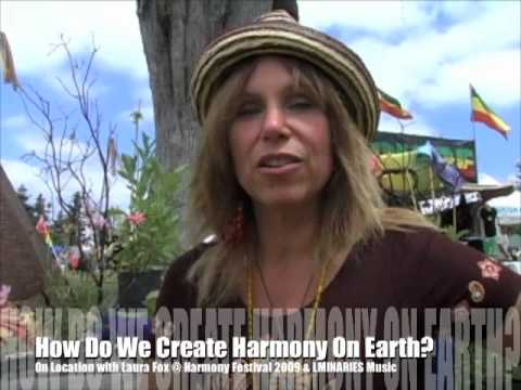 Harmony Festival Activation :: How Can We Create Harmony On Earth? Visionary Culture with Laura Fox