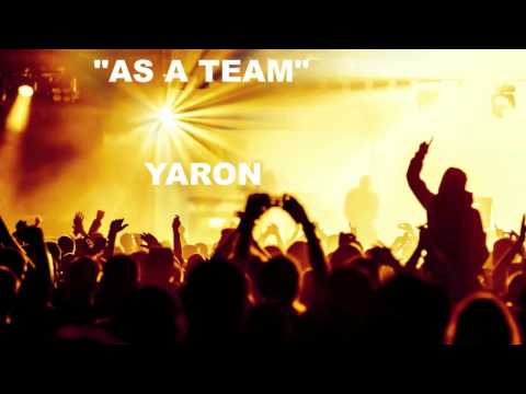 Yaron - As A Team