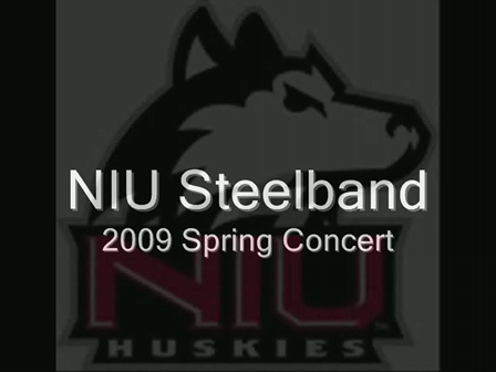 NIU Steelband Spring Concert 2009  - Ten Comandments of Pan