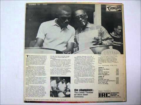 """Selections ftom """"the champions:The Catelli Trinidad All Stars Steel Orchestra(1970)"""
