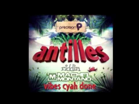 Machel Montano - Vibes Cyah Done (Antilles Riddim) 2012