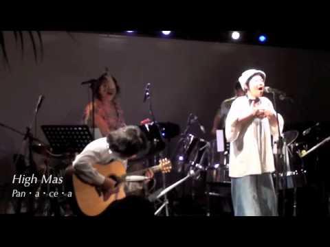 High Mas/Pan・a・ce・a@SARAVAH東京20110823