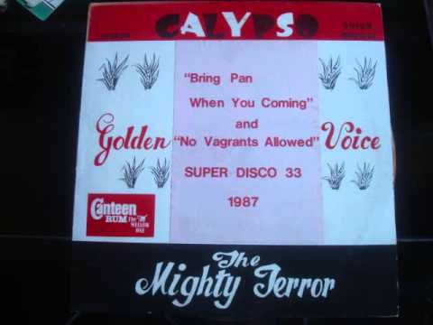 Mighty Terror-Bring Pan When You Coming