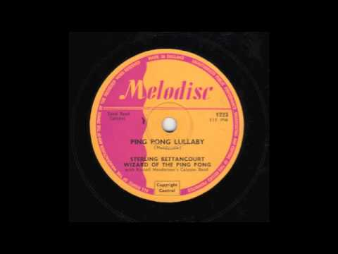 Ping Pong Lullaby [10 inch] - Sterling Bettancourt with Russell Henderson's Calypso Band 1952