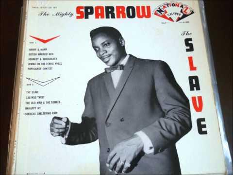 The Mighty Sparrow - Slave