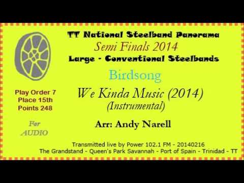 TT Panorama 2014 - Semi-Finals - Large - Birdsong - We Kinda Music (Arranged by Andy Narell)