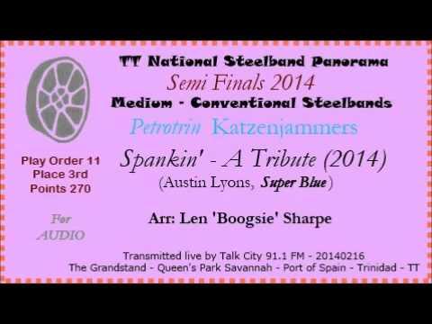 TT Steelband Panorama 2014 - Semi Finals- Medium. Katzenjammers - Spankin' (Arr L 'Boogsie' Sharpe)