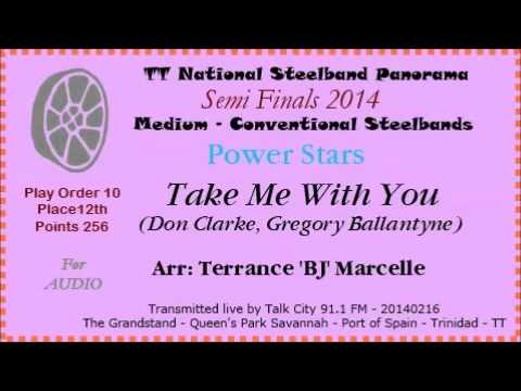 Panorama 2014 - Semi-Finals - Medium - Power Stars - Take Me With You (Arr by T 'BJ' Marcelle)
