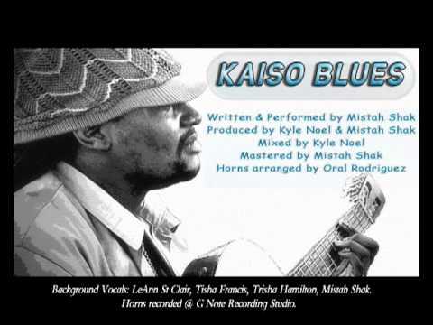 Mistah Shak - Kaiso Blues