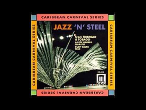 "Tenor pan soloist Rudy Smith's Trio -""Blues For Rasta Prasta"""