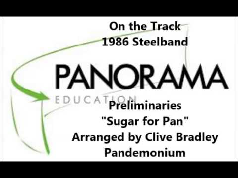 Pandemonium - Sugar for Pan - 1986 Panorama Prelims - Clive Bradley arranger