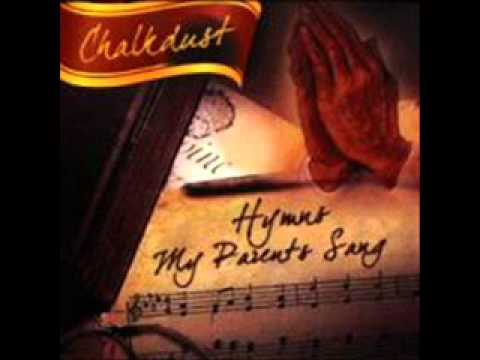 Chalkdust - Hymns My Parents Sang