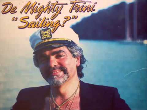 Sailing - De Mighty Trini