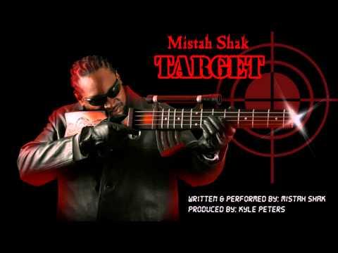 Mistah Shak- TARGET!