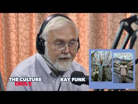 THE CULTURE DRIVE  EPISODE 2  RAY FUNK PART 1