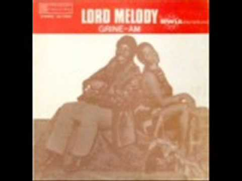 Lord Melody = CALYPSO IS AN ART