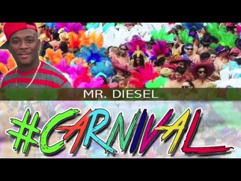 #CARNIVAL BY MR. DIESEL (2016 SOCA) TRINIDAD 'NEW'