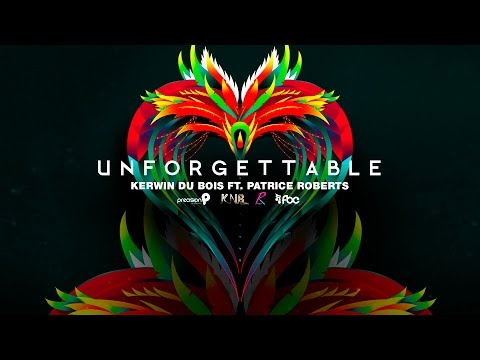 Unforgettable - Kerwin Dubois ft. Patrice Roberts