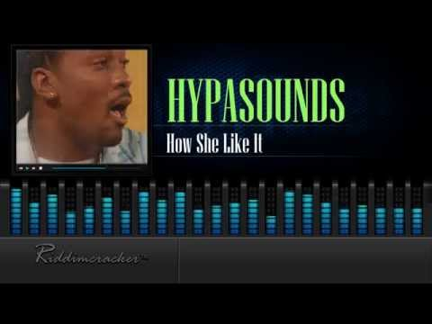 Hypasounds - How She Like It [Soca 2015] [HD]
