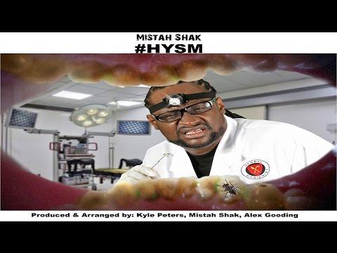 Mistah Shak - #HYSM (Hashtag HYSM)-2016 KaiSoca