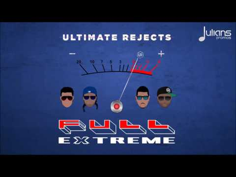 "Full Extreme - by Ultimate Rejects - ""2017 Soca"" (Trinidad)"